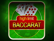 Играйте в High Limit Baccarat онлайн